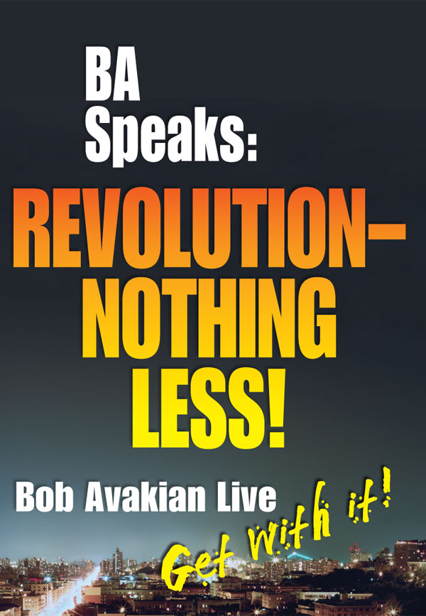 BA Speaks: Revolution-Nothing Less! cover